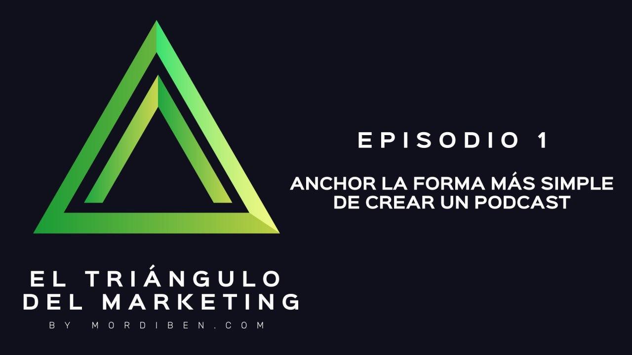 Anchor - La forma más simple de crear un podcast 1