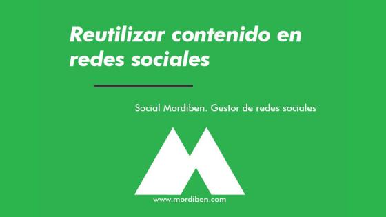 Reutilización de contenido en Redes Sociales